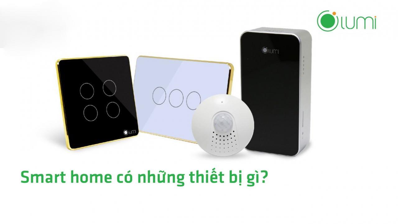 smart home có những thiết bị gì