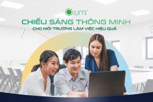 Chiếu sáng thông minh Lumi Smart Lighting cho văn phòng công sở
