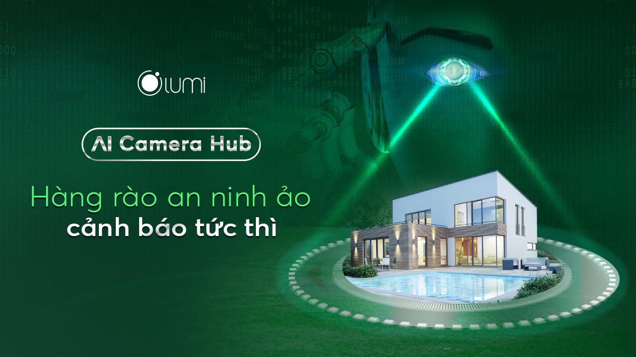 Ra mắt sản phẩm AI Camera Hub cover mobile