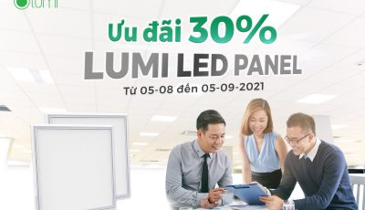Ưu đãi 30% Lumi Smart Panel:  Giải pháp tối ưu chi phí cho chủ doanh nghiệp